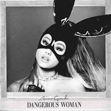 """""""Dangerous Woman"""" official album cover."""