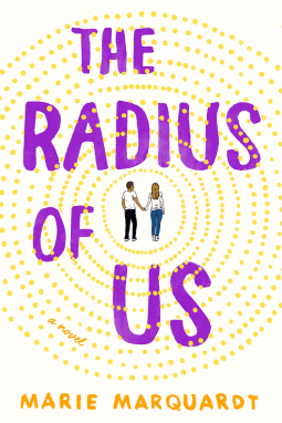 The Radius of Us by Marie Marquardt (Book Review)