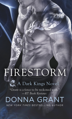 Firestorm: A Dragon Romance (Dark Kings) by Donna Grant (Book Review)