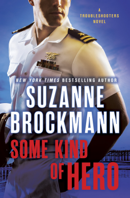 Some Kind of Hero by Suzanne Brockmann (Book Review)