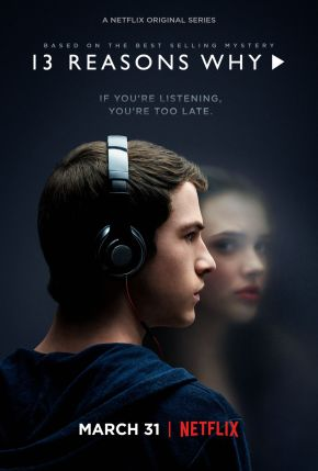 Netflix's '13 Reasons Why' (Review)