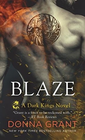 Blaze: A Dragon Romance (Dark Kings) by Donna Grant (Book Review)